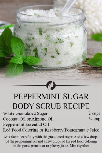 Peppermint Sugar Body Scrub This makes a great Christmas gift, but peppermint is good for any time of the year. This DIY body scrub will leave you feeling refreshed and energized. You need: •White granulated sugar – 2 cups •Peppermint essential oil •Coconut oil or almond oil – ¼ cup •Red food coloring, or raspberry/pomegranate juice.