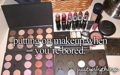 ☀︎Organize/ Do your makeup Organize your makeup up drawers so you're not looking for every think in the morning. Or just Do your makeup for fun!!