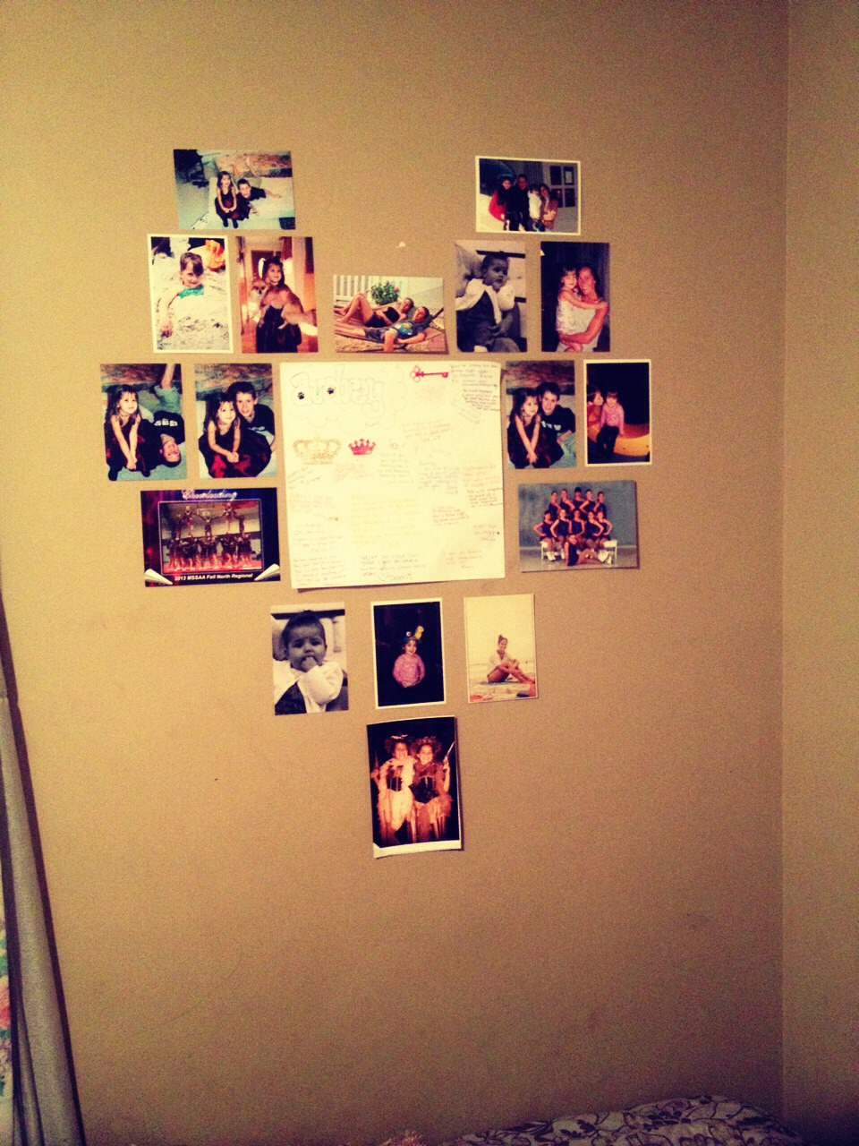 Make a heart or something creative with some pictures you really like and tape them to your wall