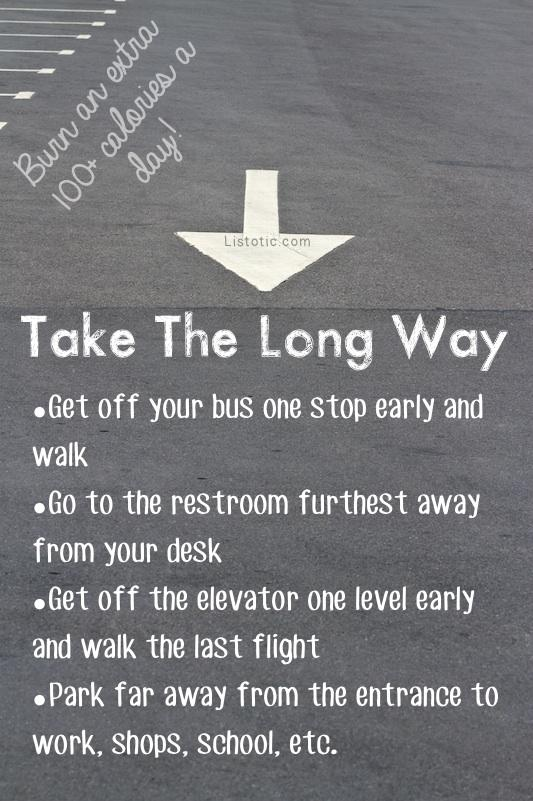 3. Take The Long Way