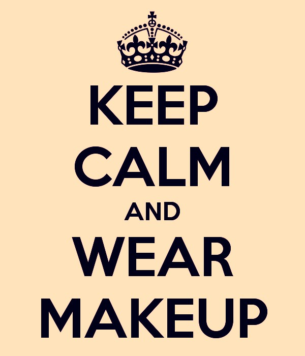 Always wear makeup