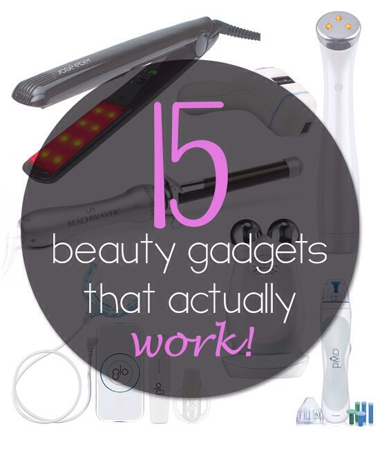 Gadgets That Work  These gadgets will actually save you time, money or make your beauty routine more effective.  Some might seem a bit futuristic, but they all work!