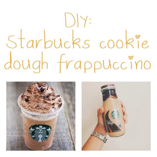 Starbucks Cookie Dough Frappuccino Recipe By Gabby Baudoin