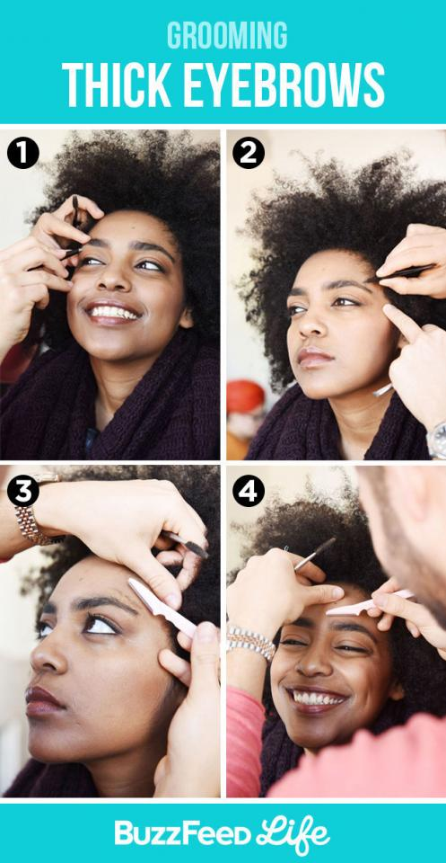 And for thick eyebrows, focus on grooming hairs around your natural brow.