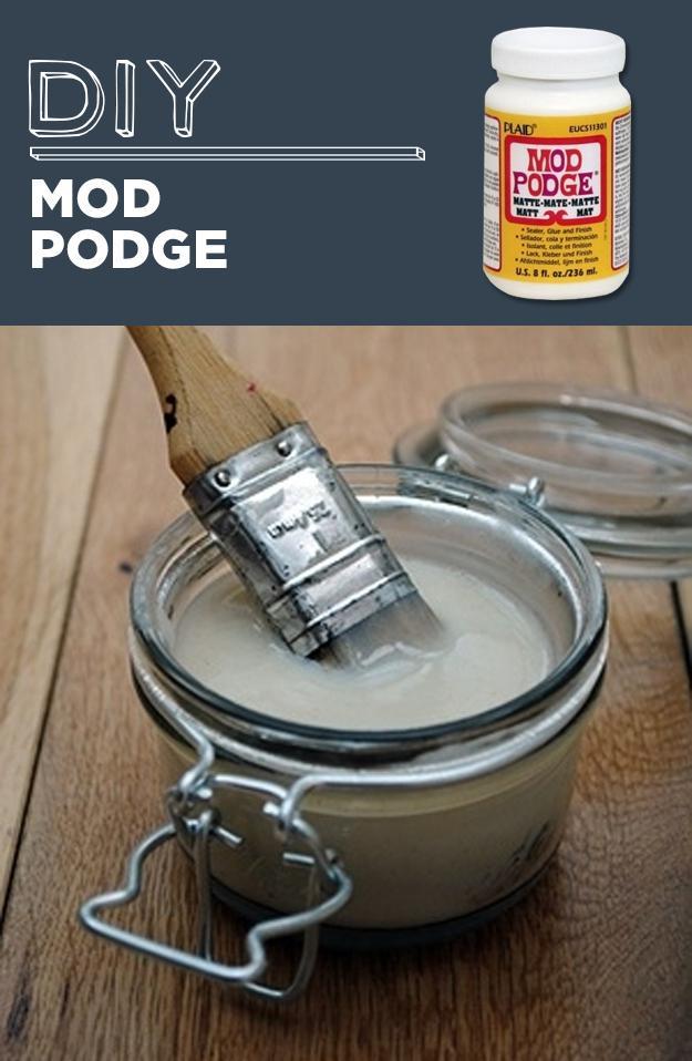 9. DIY Mod Podge *multi-purpose white glue *water