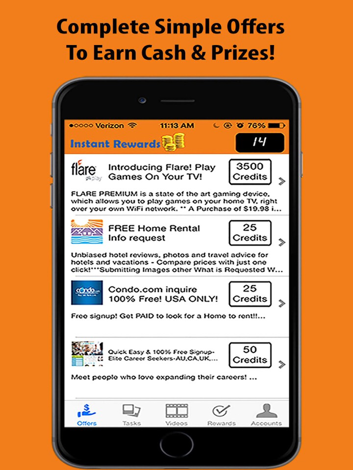 Instant rewards finds easy tasks to perform on your phone for points towards popular gift cards.