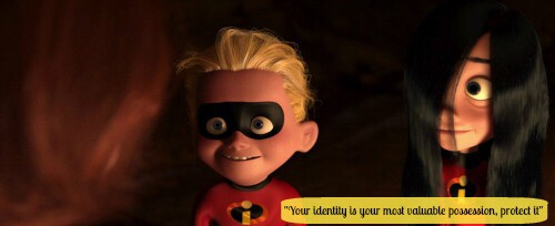"💕Mrs. Incredible says to her kids, ""Your identity is your most valuable possession, protect it.""💕"