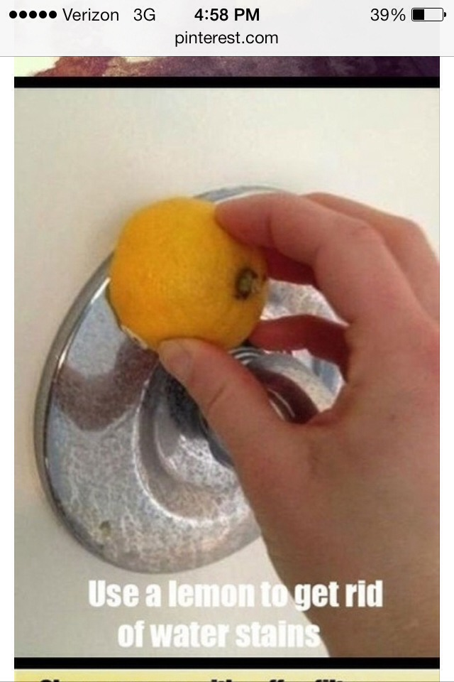 Cut a lemon in half and rub on whatever you need to get hard water stains off of! And it smells good too! :)