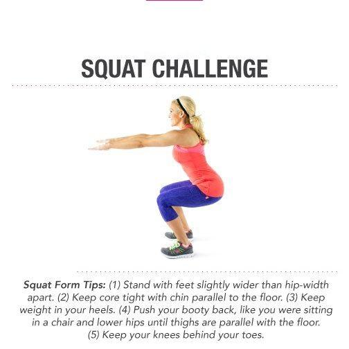 Day 3: The Squat Challenge  You'll definitely feel the burn in your thighs after a few of these. Squats are perfect to do after eating a large meal. If everything goes straight to your thighs, then squats are a perfect way to burn those calories!