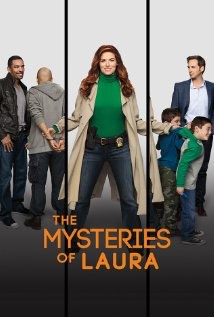 THE MYSTERIES OF LAURA #2 favorite it is very funny  It premiered this year on nbc