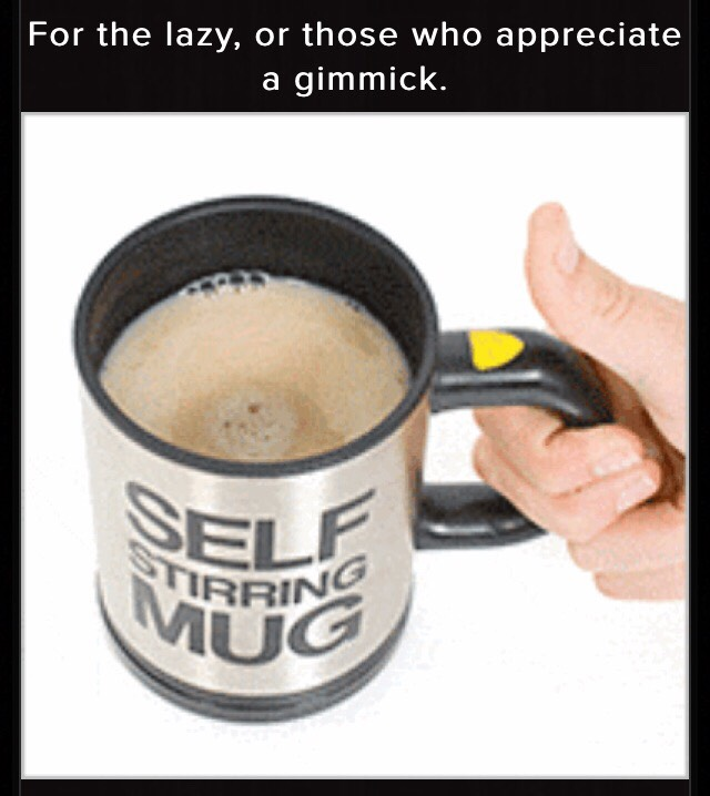 When you click the button on the side the mug stirs your drink for you!  But it here: http://www.awesomeinventions.com/shop/self-stirring-mug/