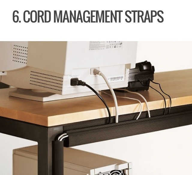 Roomandboard.com has customized cord management straps ranging from $9 to $35. It's an easy way to hide your computer cords along the edges of your desk. If you don't want to spend the money on straps, you can always use colored tape that matches your wires or desk to prop your cords along your desk