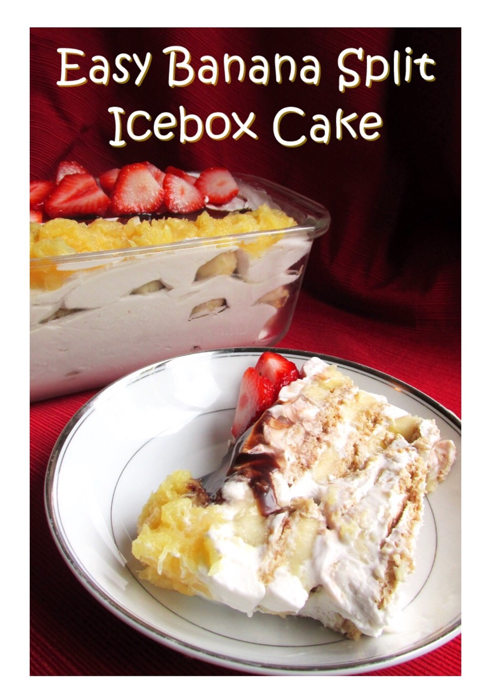 Dairy Free Banana 🍌🍍🍒 Split IceboxCake 🍰