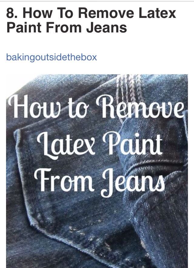 http://www.bakingoutsidethebox.com/remove-latex-paint-jeans/
