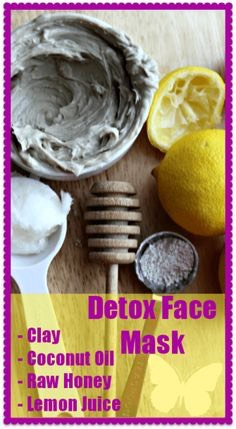 Ingredients 2 tablespoons bentonite clay 1 tablespoon coconut oil 1/2 tablespoon Raw honey Juice of half Lemon Or 1 drop of lemon essential oil  Mix The ingredients together And apply To your freshly washed face. Let The mask sit for 10 minutes before rising. Use as desired.