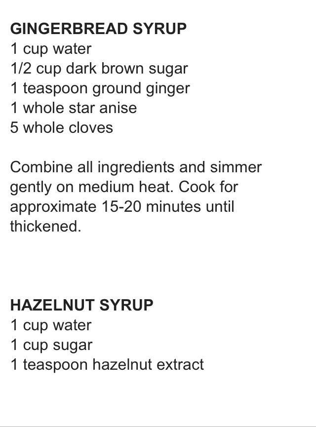 Ginger bread syrup for the first ingredients and hazelnut for the 2