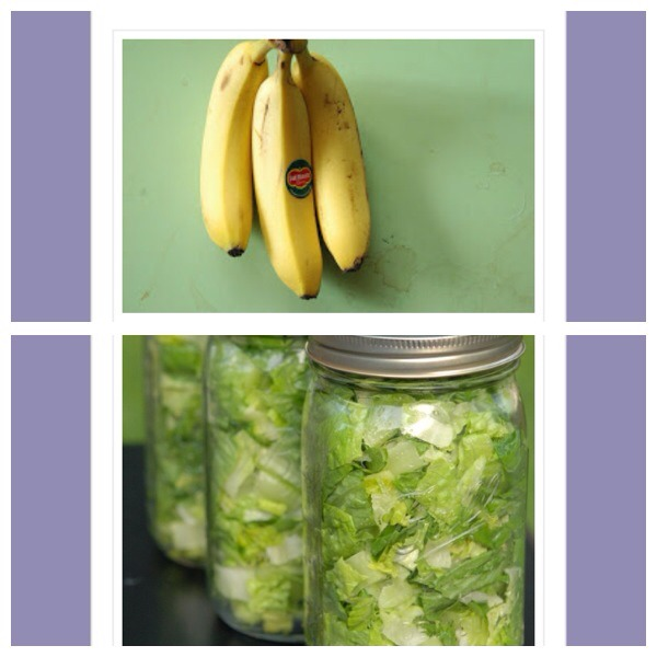 27. Take a bunch of bananas apart to prevent them from ripening too quickly  28. Store cut lettuce in mason jars and refrigerate to make it last much longer