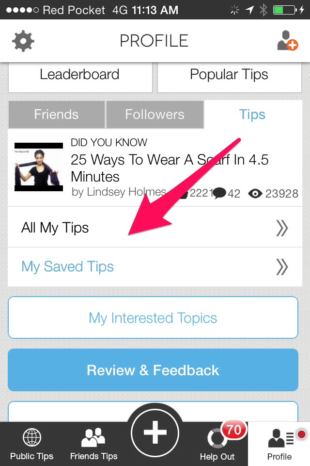Go to 'All My Tips.'