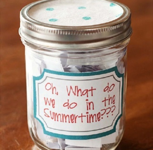 Create a jar & put pieces of paper inside of fun things to do in the summer. Then pull a piece of paper out everyday, or whenever you got nothing to do! 👐