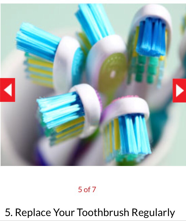 Replace your toothbrush regularly. This avoids stiff bristles that may irritate or cut the gums.