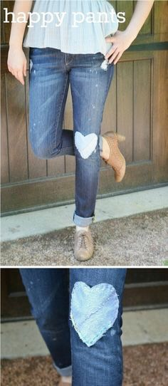 2. Heart Knee Pad Jeans Take an old pair of lighter jeans and cut out a heart shape of fabric. Fit to knee and glue/sew the heart into the jeans.