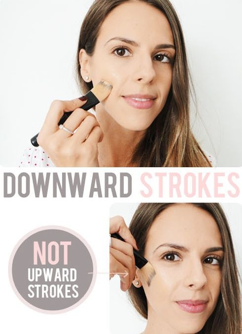 """21. Downward Strokes Most of us have a little bit of hair on our face, and it tends to grow downwards. If you apply your makeup with upward strokes, it will cause your """"peach fuzz"""" to stick strait up, making it more noticeable."""