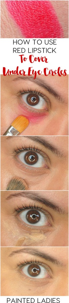 Cover under eye circles  Color correcting makeup is one Of The best Ways To hide your skin's flaws, And this hack Nails it. Use red lipstick followed by concealer To mask And hide under eye circles.