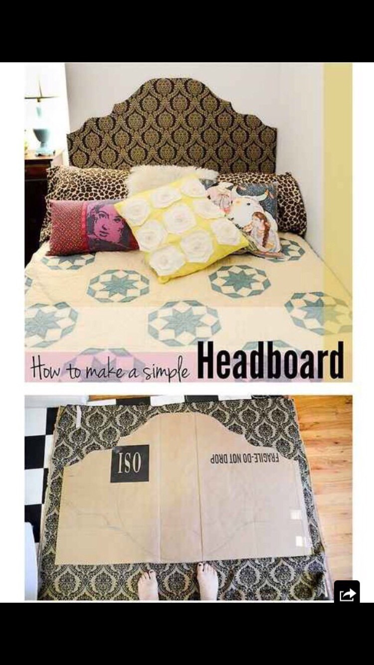 Make your own simple headboard for your bed out if cardboard if you don't already have one.