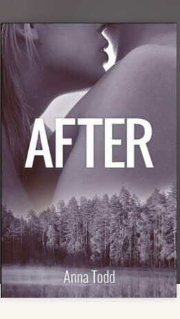 So! Your got wattpad? These books are super good and I recommend them so hard!!!  After is by Anna Todd and its part of a series it's really good❤️