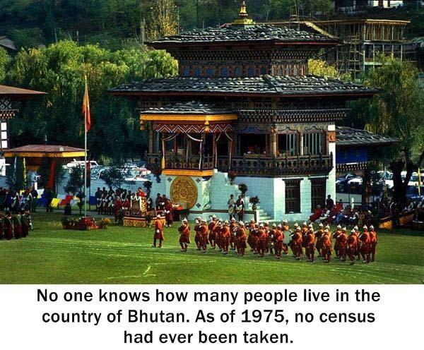 6.) Bhutan is a mystery.