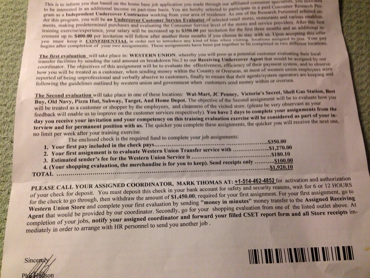 It's an out of state which usually takes 3 business days to clear.  This letter tells you to 1st call this individual to activate and authorize the check and then states that you have 2 days to wire the funds to them which means the check won't be cleared yet.  You will be stuck owing your bank.