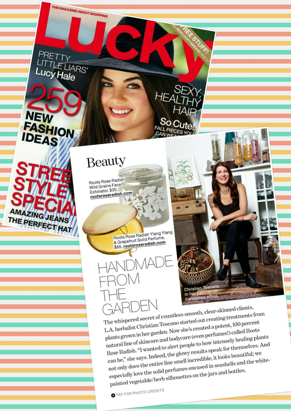 Their products have been featured in numerous magazines.