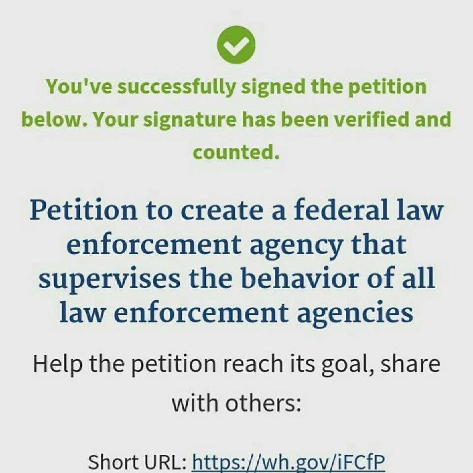 this petition here was made to request better supervision of the law enforcement agencies. this is a peaceful way to work towards solving the problem without anyone getting hurt. please take the time to sign it.. it's for the good of all of us 💙.. swipe for the link.