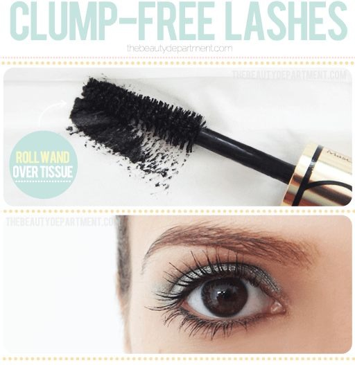 26. Clump-Free Lashes It may seem like a waste, but if you want clump-free lashes (so hard to achieve, right?!) , you have to wipe your mascara wand off on a tissue before each application. This way you can apply several coats seamlessly.