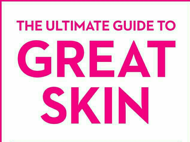 Guide to Great Skin