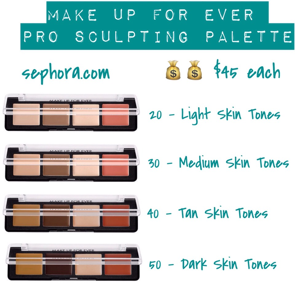 Choose the palette that matches your skintone (sold separately):  Pro Sculpting Face Palette #20: Light skintones Pro Sculpting Face Palette #30: Medium skintones Pro Sculpting Face Palette #40: Tan skintones Pro Sculpting Face Palette #50: Dark skintones
