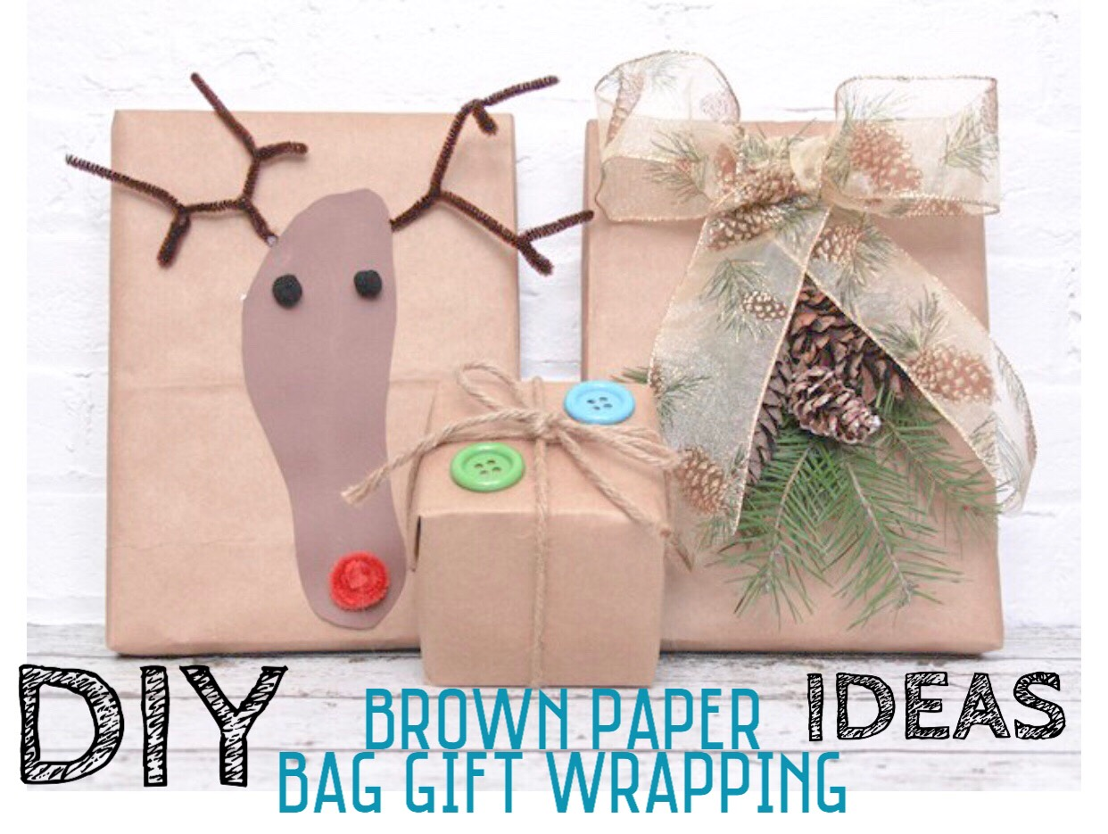 Diy Brown Paper Bag Wrapping Ideas By Becca Boo Musely