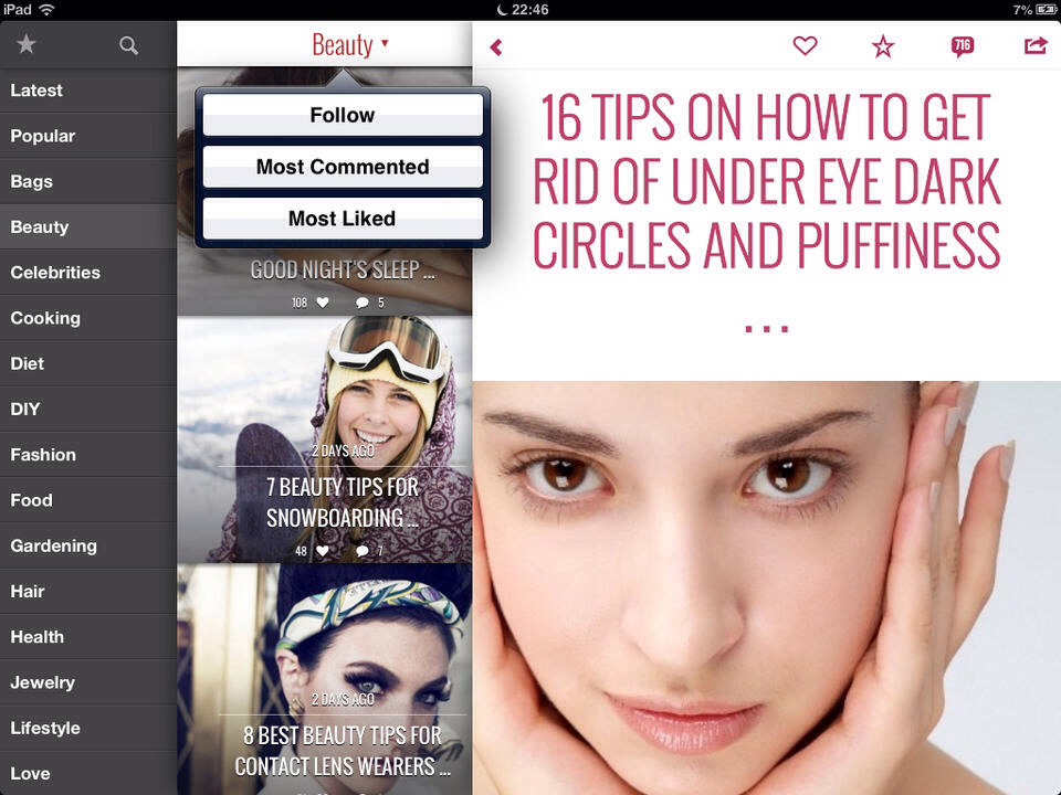 Allwomenstalk is a great app for reading articles about beauty, health and anything girly. This app gives you tips and is like your own personal little womens magazine in the palm of your hands expect with a lot more interesting articles and endless hours of reading.