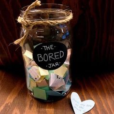 now your bored jar is complete!🙆 enjoy!😌