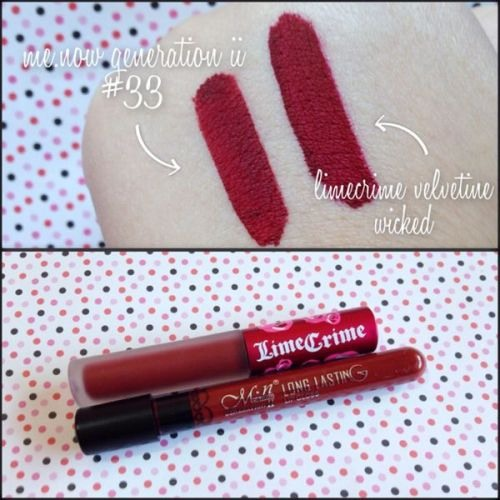 Me Now Generation II in #33 vs. Lime Crime Wicked. This line has dupes for a lot of the LC Velvetines! You can find these Me Now Generation II lip products on eBay and other websites for as low as $1 whereas the velvetines are $20. What a steal!