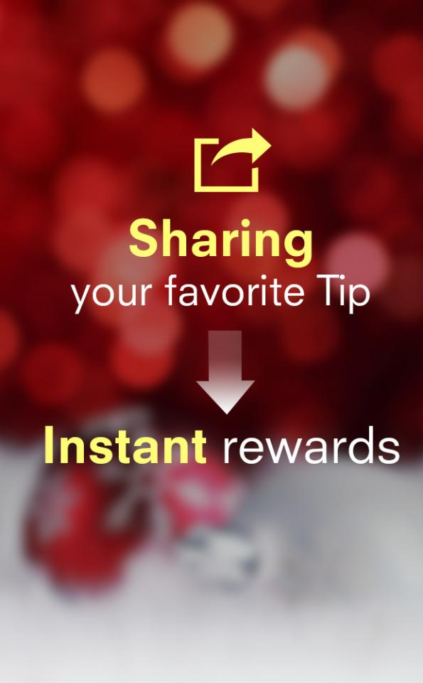 Now when you share a tip you will receive reward points instantly!