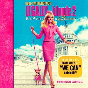 And who could forget legally blonde 2!!