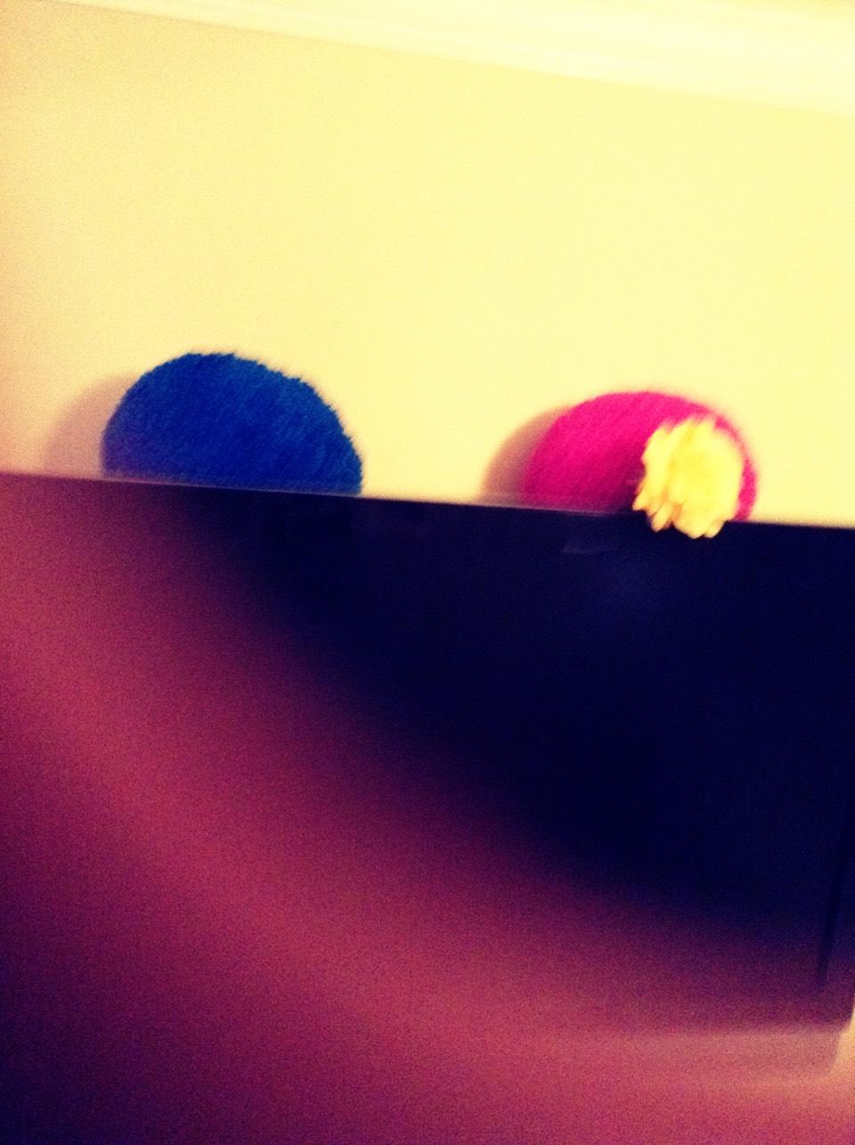 Put fun things ubove ur tv
