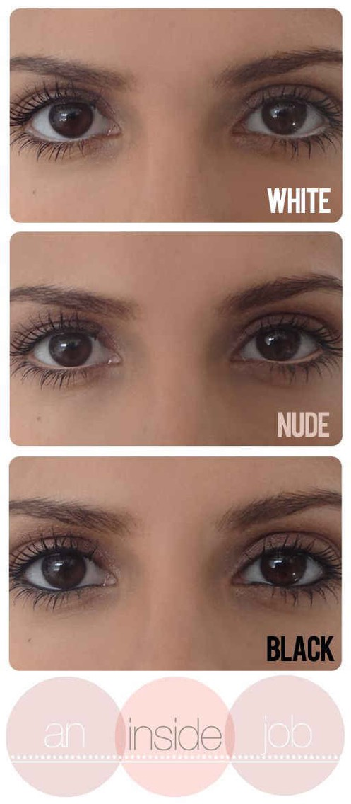 White really makes your eyes pop, while a nude liner looks a bit more naturally bright. Go for black and look baller as hell.