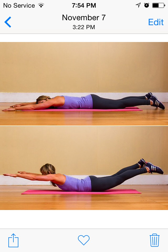 SUPERMANS: this is pretty much the opposite of a plank since in works the entire back of the body. Lay with arms and legs straight out and tense up the back of your body, lifting your shoulders and squeezing the butt. Hold 2 seconds, then relax and rest a couple seconds. Repeat 10x