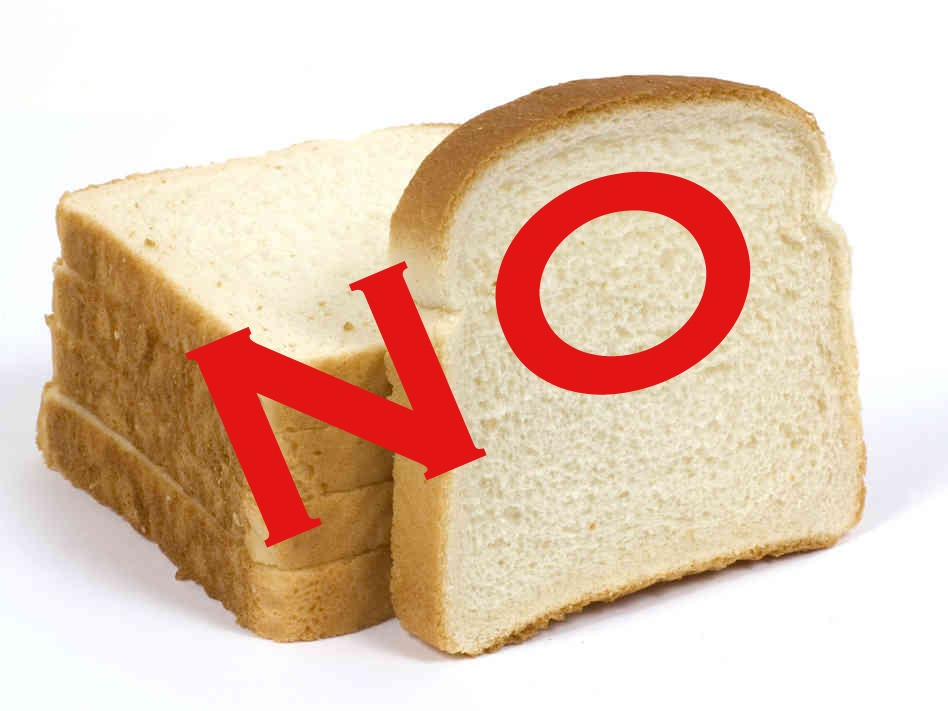 As much as you can, say NO to bread. I know it is tempting and hard to put down the loaf, but each time you say no or substitute it for something healthy.. I PROMISE you will not only notice a huge difference in your body, but you will be happier with you self control too!