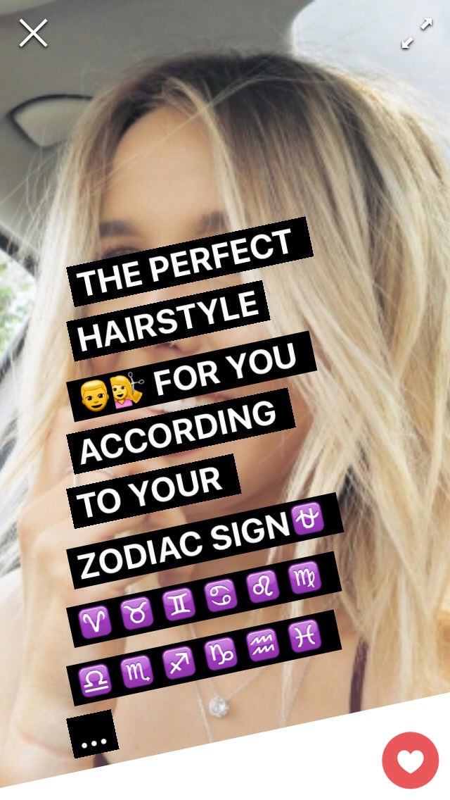The Perfect Hairstyle For You According To Your Zodiac Sign By Becca