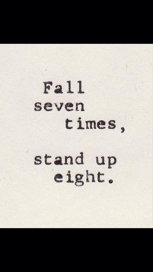 Always get up.