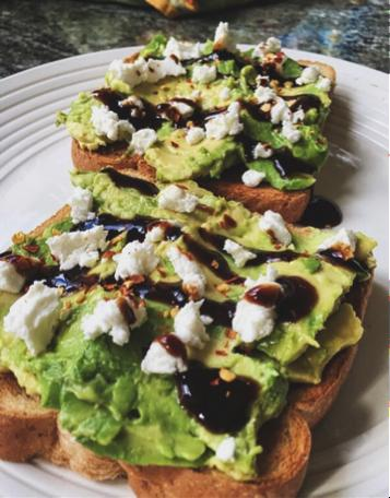 Cheese Lover  Feeling a little hungry during your busy day? This toast is the perfect light snack. On top of your avocado, add crumbled goat cheese or feta, balsamic vinaigrette and a little black pepper. The flavors are so rich it'll be hard to eat just one slice.