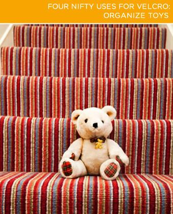 Tack a strip or two of Velcro® on the wall of the playroom or children's bedroom (low enough that little ones can reach it with ease). A few stuffed animals later, and you have a useful wall decoration of teddy bears and stuffed elephants.